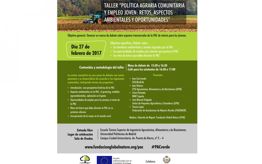 La Política Agraria Comunitaria para jóvenes: taller el día 27 de febrero en Madrid