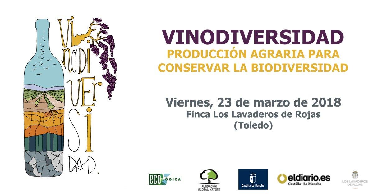 VinoDiversidad, producción agraria para conservar la biodiversidad. 23 de marzo de 2018.