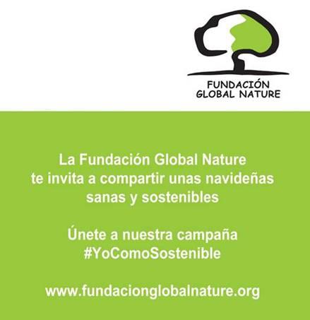 La Fundación Global Nature te invita a compartir unas Navidades sanas y sostenibles