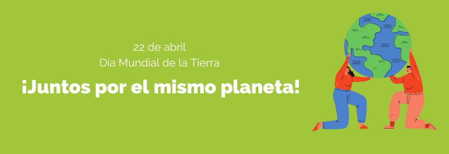 Día de la Tierra ¿algo que celebrar?